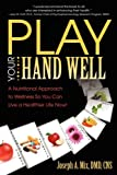 Play Your Hand Well, Joseph Mix, 0981935737