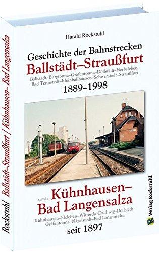 Geschichte der Bahnstrecke Ballstädt–Straußfurt 1889–1998: Geschichte der Bahnstrecke Kühnhausen–Bad Langensalza seit 1897