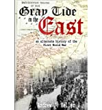 [ Gray Tide in the East By Heller, Andrew J ( Author ) Paperback 2013 ]