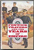 Fenwick Travers and the Years of Empire, Raymond M. Saunders, 0891414797