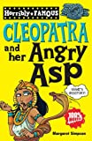 Cleopatra And Her Angry Asp (Horribly Famous)