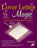Cover Letter Magic: Trade Secrets of Professional Resume Writers offers