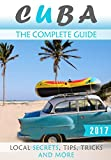 Cuba: The Complete Guide