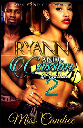 Books : Ryann & Cassim 2: Fixation (She Fell In Love with a Dope Boy) (Volume 7)