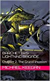 Barchetta s Lightning Brigade: Chapter 2, The Grand Invasion (The BLB)