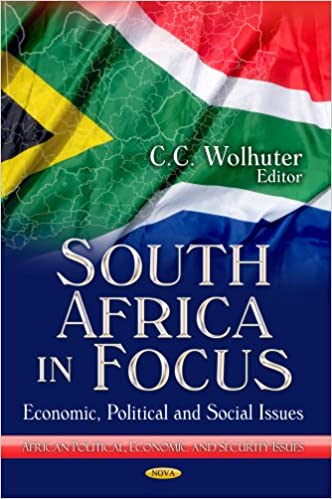 SOUTH AFRICA IN FOCUS (African Political, Economic, and Security Issues)