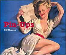 Pin-Ups Taschen Portfolio/Gil Elvgren -40s 50s 60s Girls - 2009 Collectible