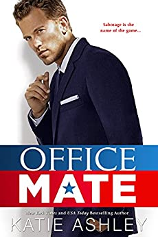 Office Mate by [Ashley, Katie]