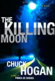 The Killing Moon, Chuck Hogan, 0743289641