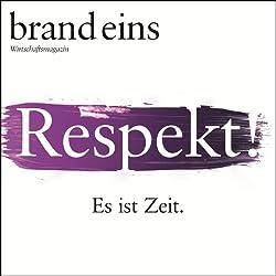 brand eins audio: Respekt