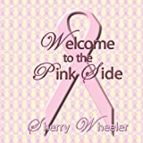 Welcome to the Pink Side, Sherry Wheeler, 143437050X