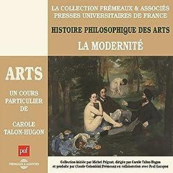 La Modernité (Histoire philosophique des arts 4)