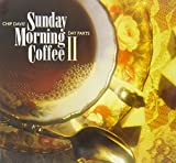 : Sunday Morning Coffee II: Day Parts