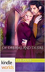 World of de Wolfe Pack: Of Dreams and Desire (Kindle Worlds Novella)