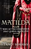 download ebook matilda: wife of the conqueror, first queen of england by borman, tracy (2012) paperback pdf epub