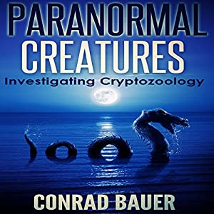Paranormal Creatures Audiobook