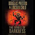 The Wheel of Darkness | Douglas Preston,Lincoln Child
