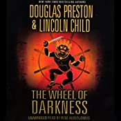 The Wheel of Darkness | Douglas Preston, Lincoln Child