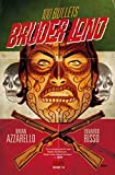 100 BULLETS: BRUDER LONO /></a></p> <div style=