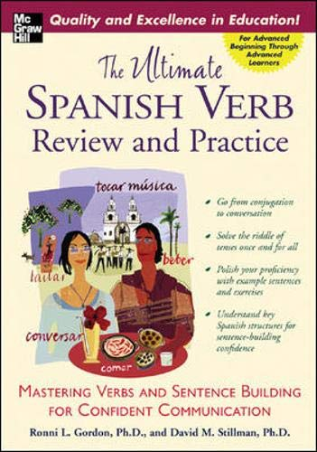 The Ultimate Spanish Verb Review and Practice (UItimate Review & Reference Series)