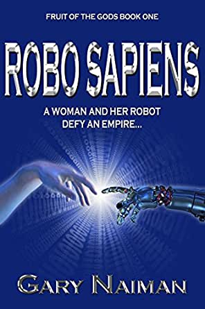 Robo Sapiens: A Genetic Engineering Thriller (English Edition ...