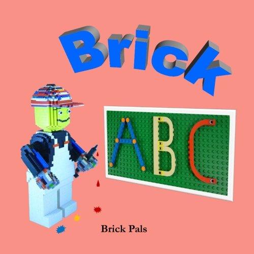 Brick ABC: An Alphabet Book Illustrated with LEGO Bricks ()