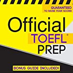 Official TOEFL Prep | Official Test Prep Content Team
