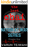 The Last Chai (Nation at War Series: Book 1)