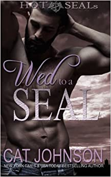 Wed to a SEAL: Hot SEALs: Volume 8