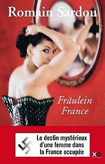 Fräulein France par Sardou