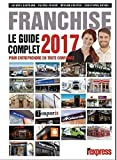 Franchise Le guide complet 2017