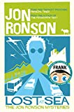 Front cover for the book Lost at Sea: The Jon Ronson Mysteries by Jon Ronson