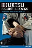 Jujitsu Figure-4 Locks, George Kirby, 0897501802