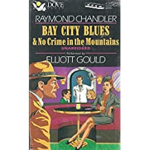 Bay City Blues: No Crime in the Mountains