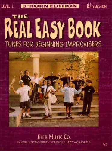 The Real Easy Book: Tunes for Beginning Improvisers Level 1 (Eb Version) - Tunes Easy