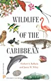 Wildlife of the Caribbean, Herbert Raffaele, 0691153825