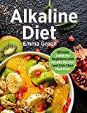 Alkaline Diet: Ultimate Guide for Beginners with