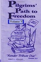 Pilgrim's Path To Freedom: Render Tribute Due Volume 5 Paperback