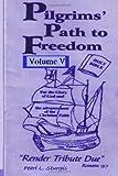 Pilgrim's Path to Freedom, Pearl L. Sturgis, 1494731177