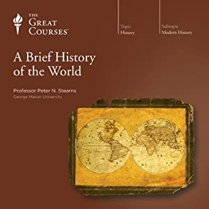 A Brief History of the World - The Great Courses