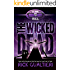 The Wicked Dead (The Tome of Bill Book 7)