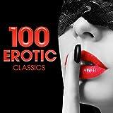 100 Erotic Classics Album Cover