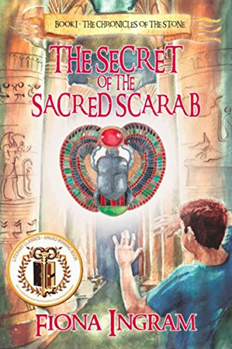 Book: The Secret of the Sacred Scarab - The Chronicles of the Stone - Book One by Fiona Ingram