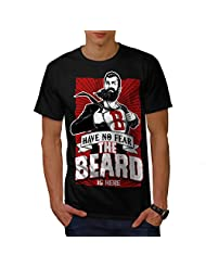 The Beard Is Here Have No Fear Men NEW Black S-5XL T-shirt | Wellcoda