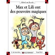 Max et Lili ont des pouvoirs magiques 100