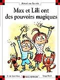 Max et Lili ont des pouvoirs magiques - tome 100