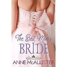 The Best Man's Bride (Royal Wedding Invitations Book 4) (English Edition)