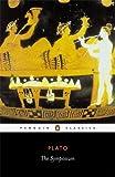 The Symposium, Plato, 0140449272