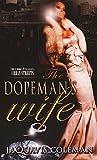 The Dopeman's Wife: Part 1 of the Dopeman's Trilogy by  JaQuavis Coleman in stock, buy online here