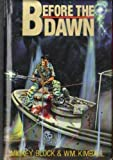 Before the Dawn, Mickey Block and William Kimball, 093893676X